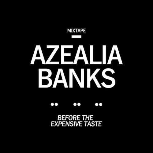 Azealia Banks - Succubi (Ft. araabMUZIK)