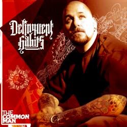 Delinquent Habits - the common man