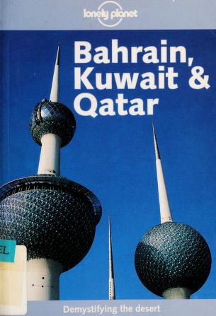 Cover of: Bahrain, Kuwait & Qatar | Gordon Robison