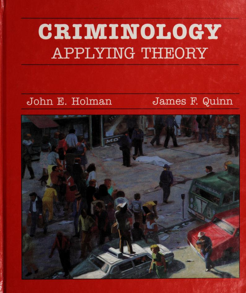 Criminology by John E. Holman